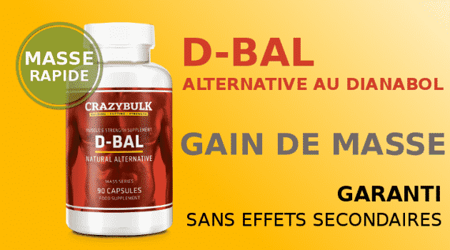 D-Bal, alternative au Dianabol (Gain de masse musculaire)